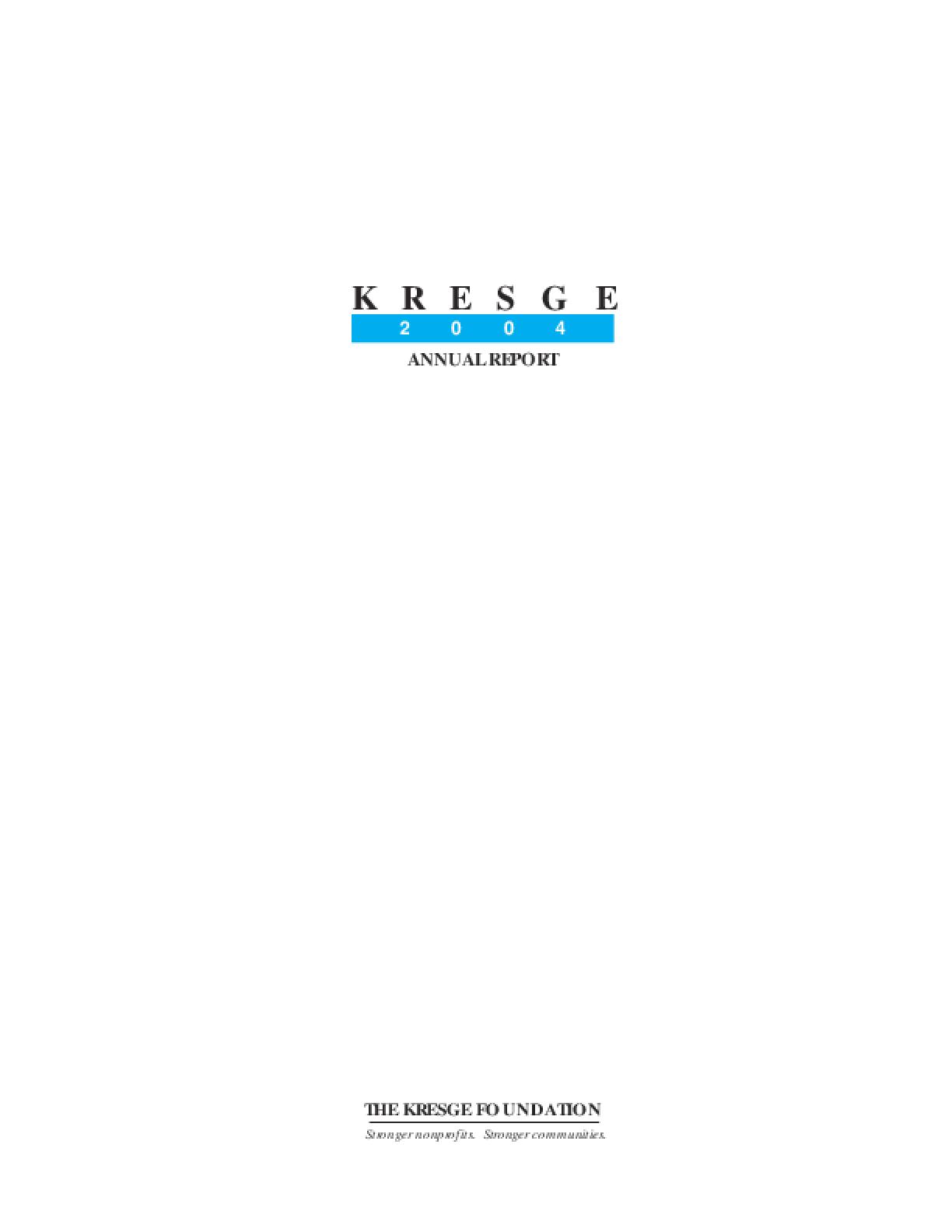 Kresge Foundation - 2004 Annual Report