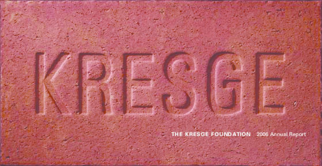 Kresge Foundation - 2006 Annual Report