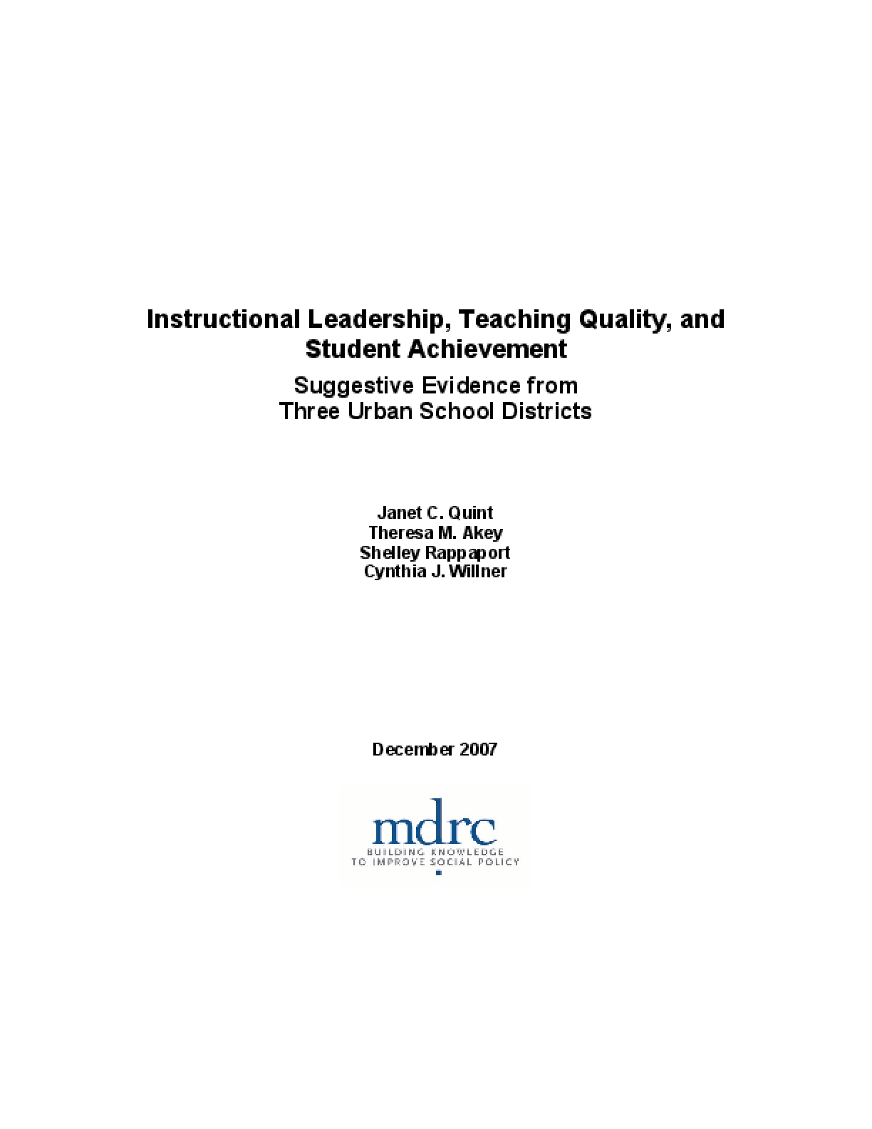 Instructional Leadership, Teaching Quality, and Student Achievement: Suggestive Evidence from Three Urban School Districts