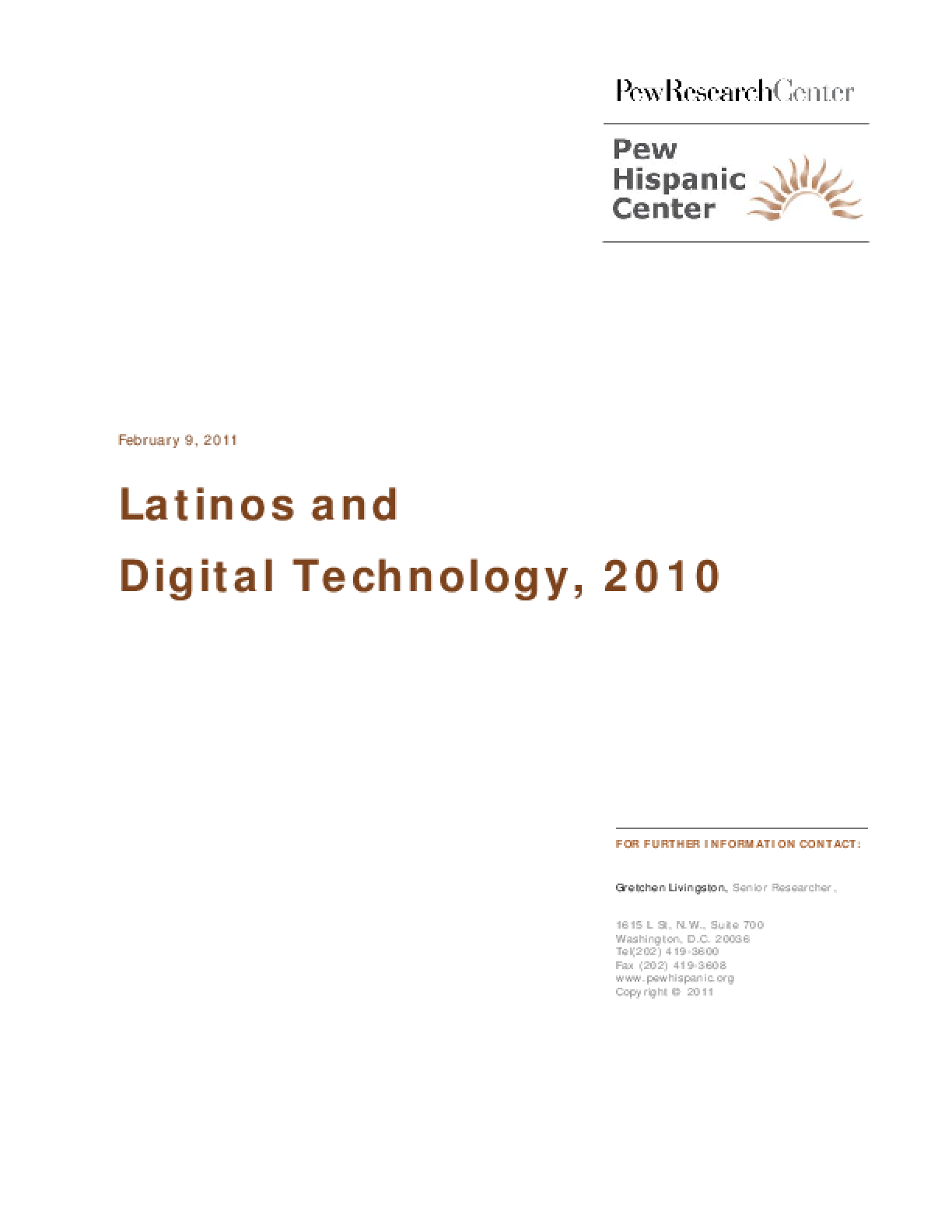 Latinos and Digital Technology, 2010