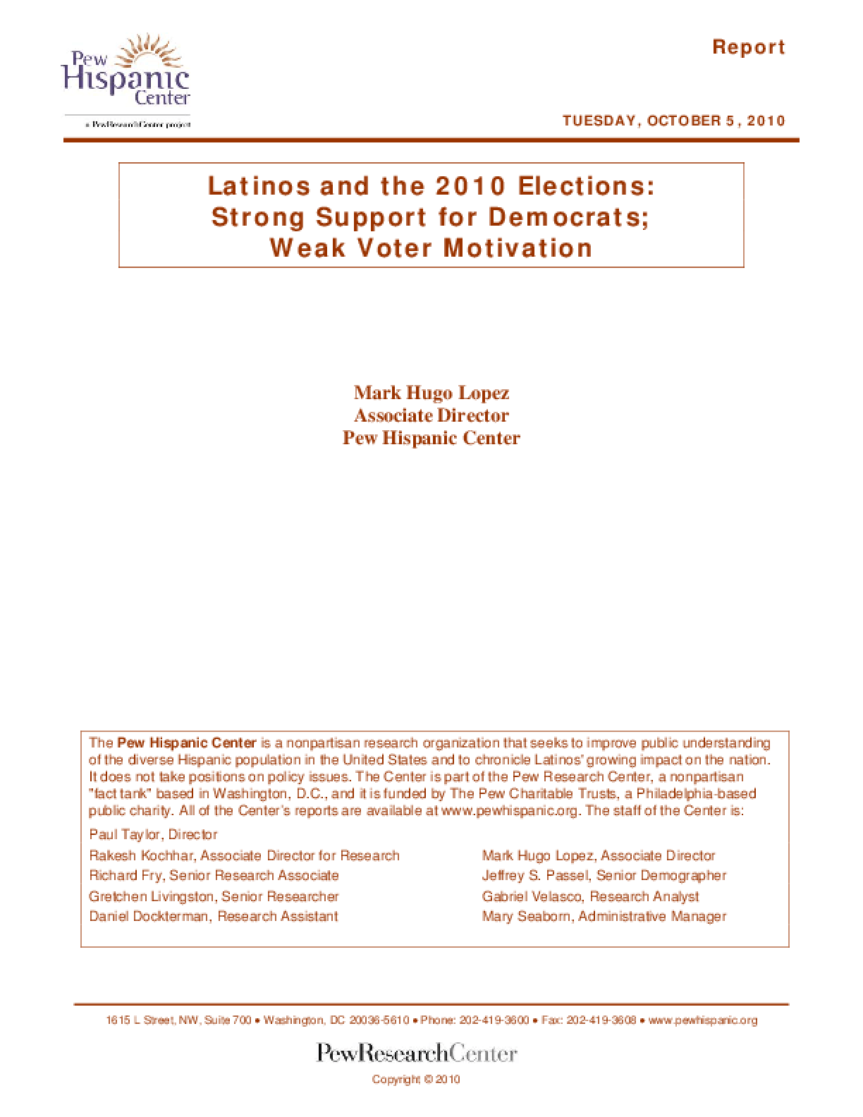 Latinos and the 2010 Elections: Strong Support for Democrats; Weak Voter Motivation