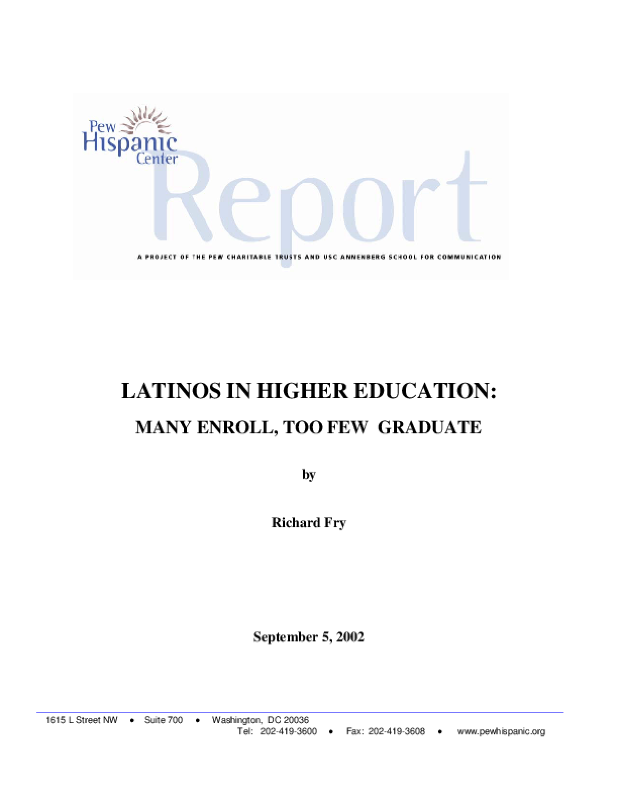 Latinos in Higher Education: Many Enroll, Too Few Graduate