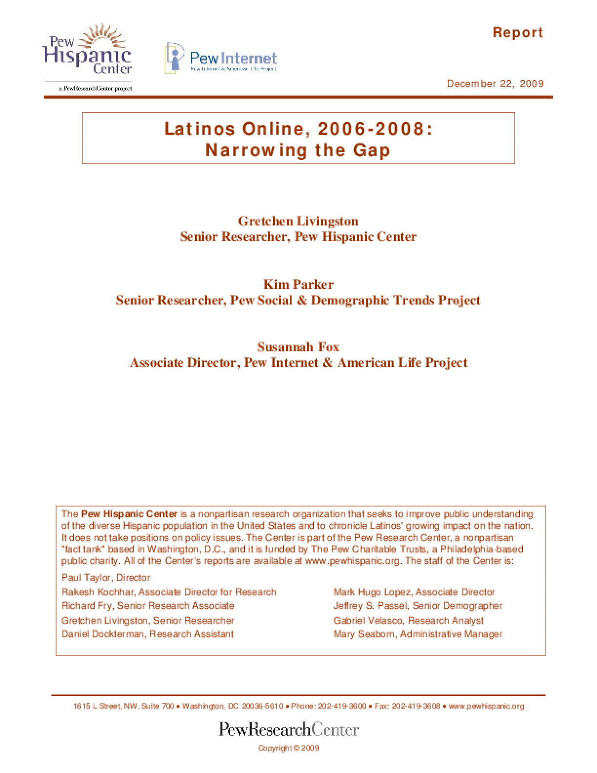 Latinos Online, 2006-2008: Narrowing the Gap