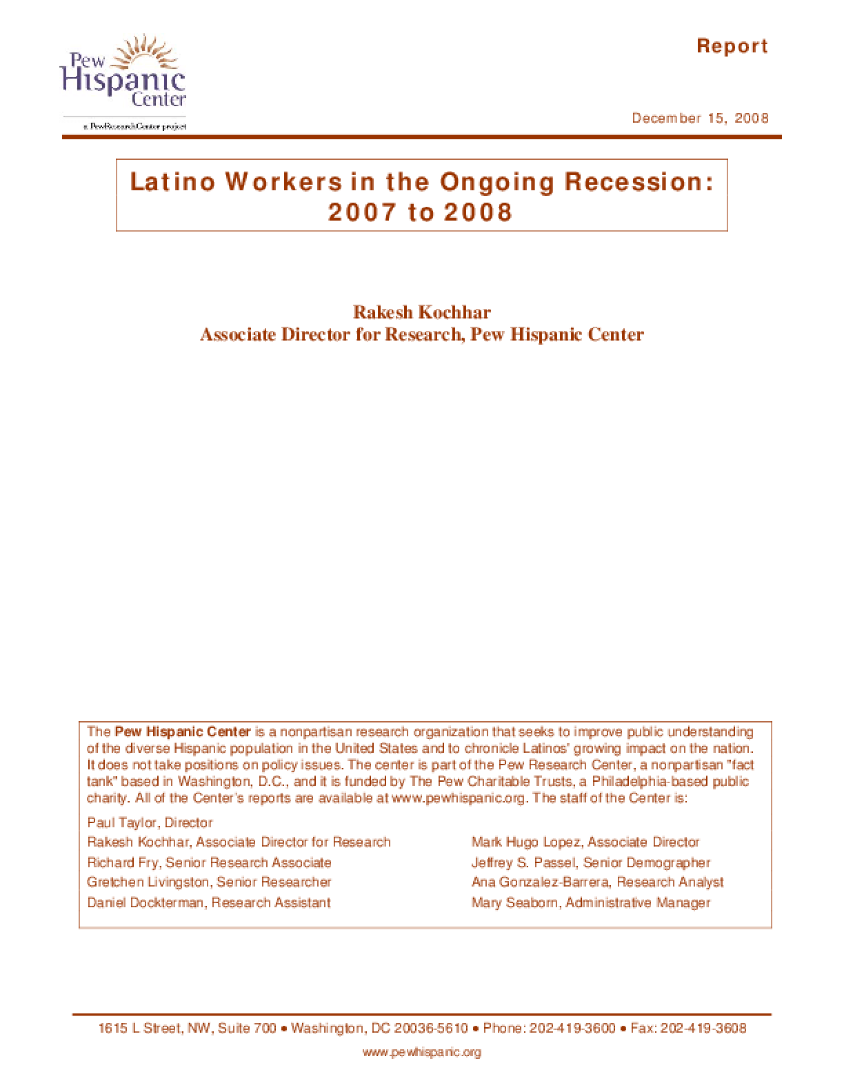 Latino Workers in the Ongoing Recession: 2007 to 2008