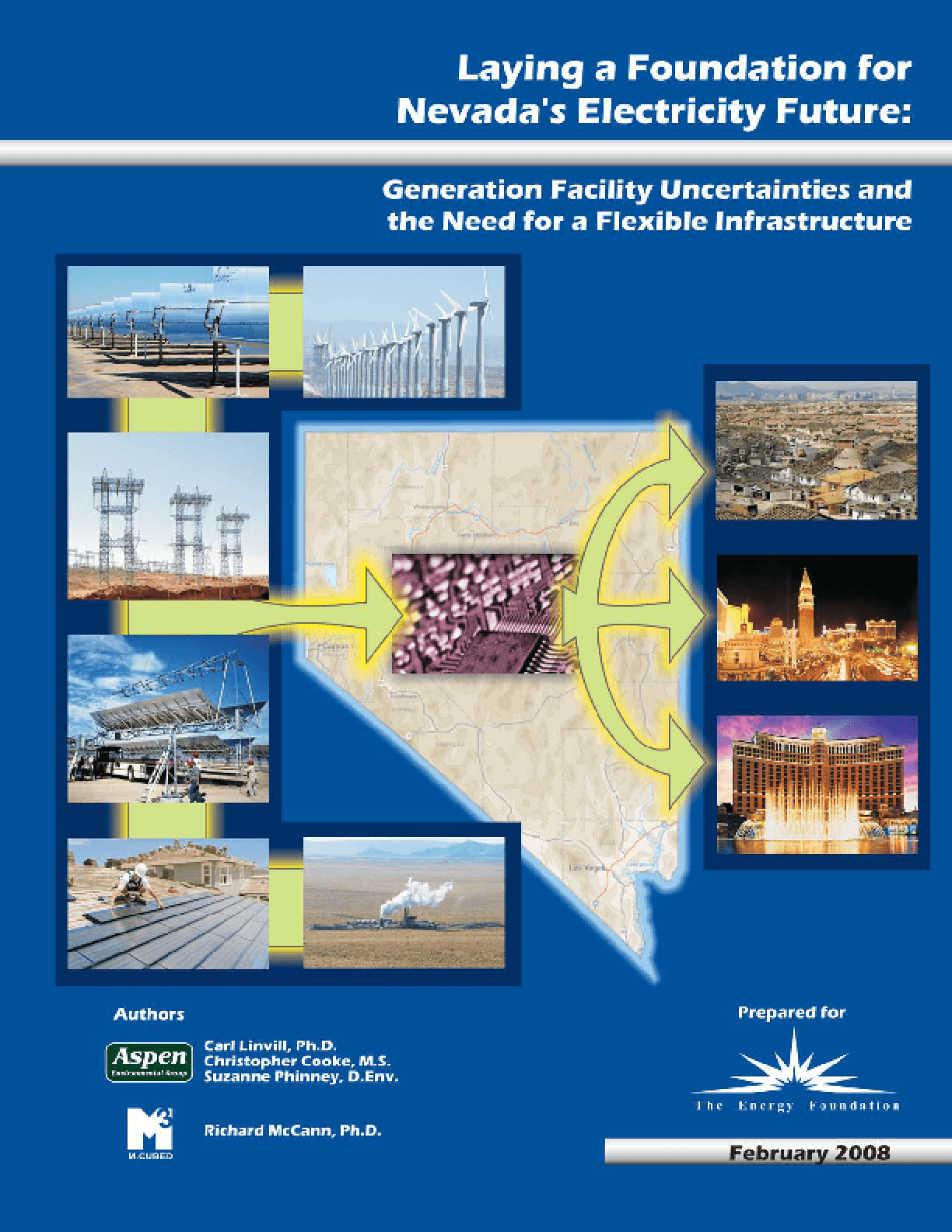 Laying a Foundation for Nevada's Electricity Future: Generation Facility Uncertainties and the Need for a Flexible Infrastructure