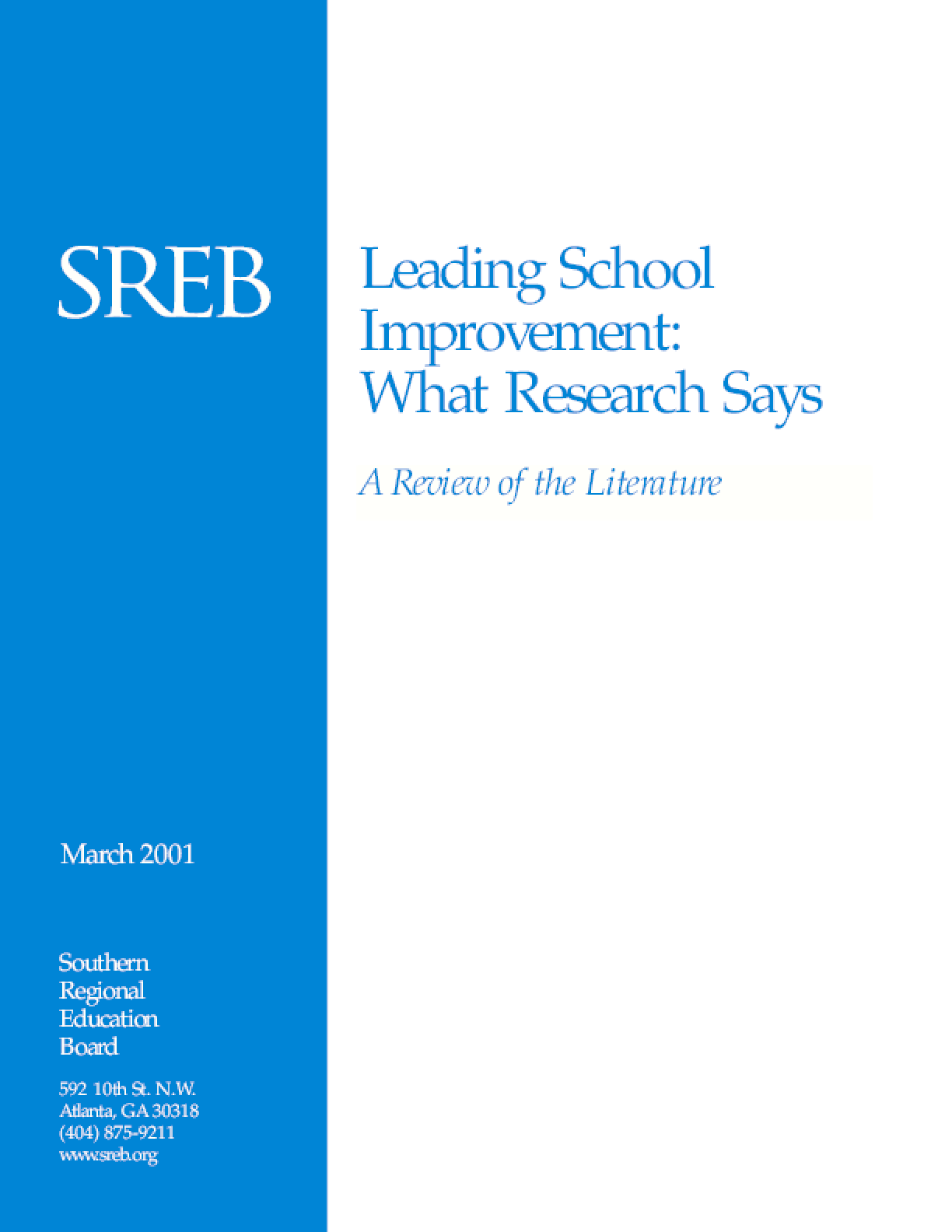 Leading School Improvement: What Research Says