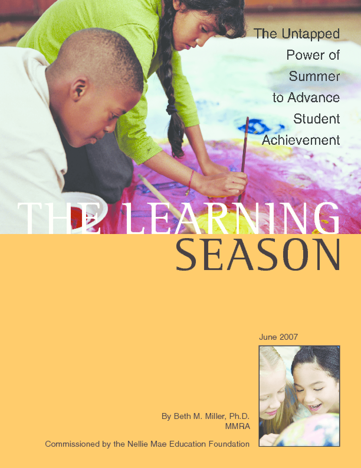 The Learning Season: The Untapped Power of Summer to Advance Student Achievement