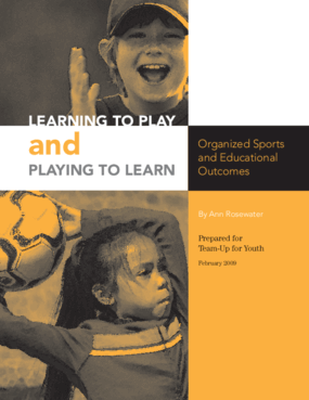 Learning to Play and Playing to Learn: Organized Sports and Educational Outcomes