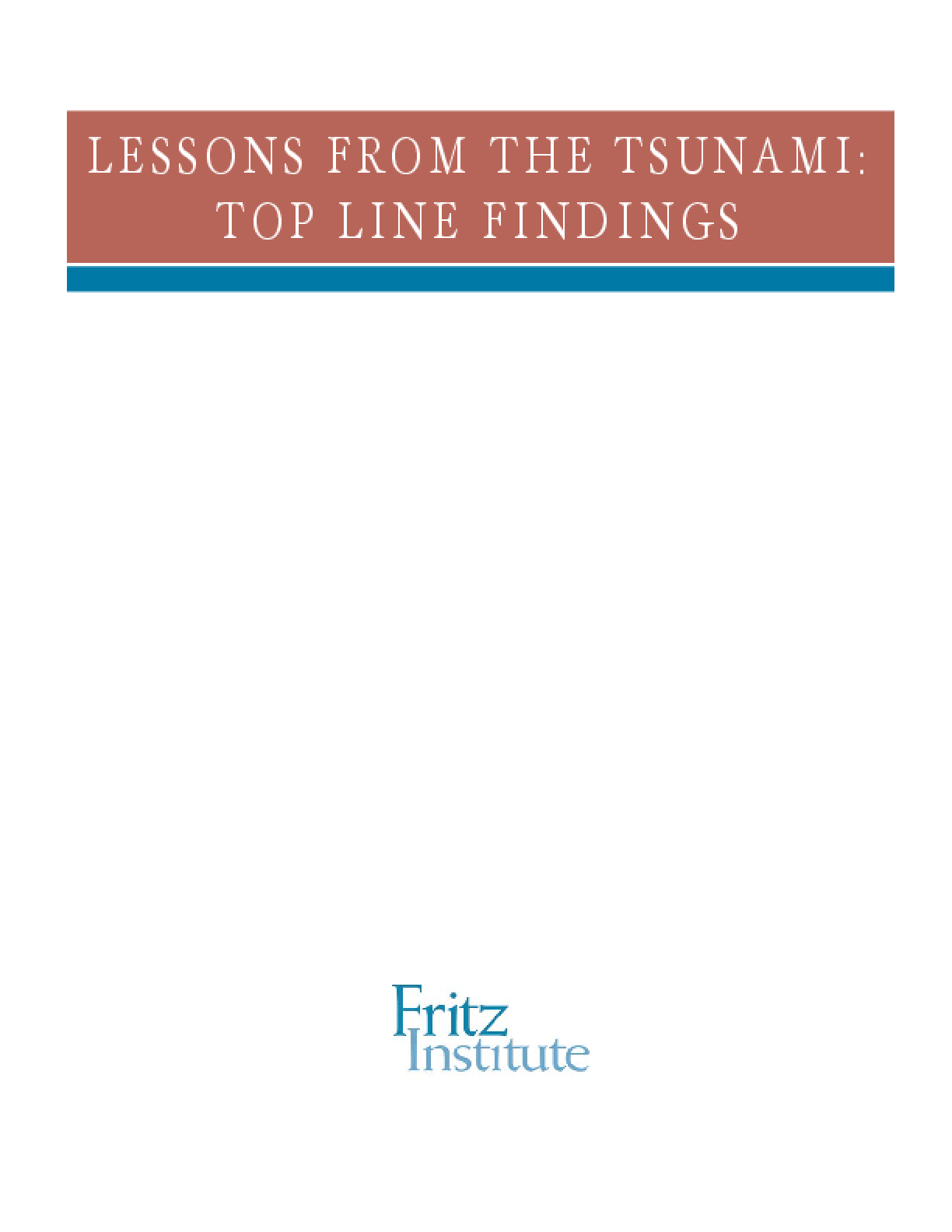 Lessons From the Tsunami: Top Line Findings