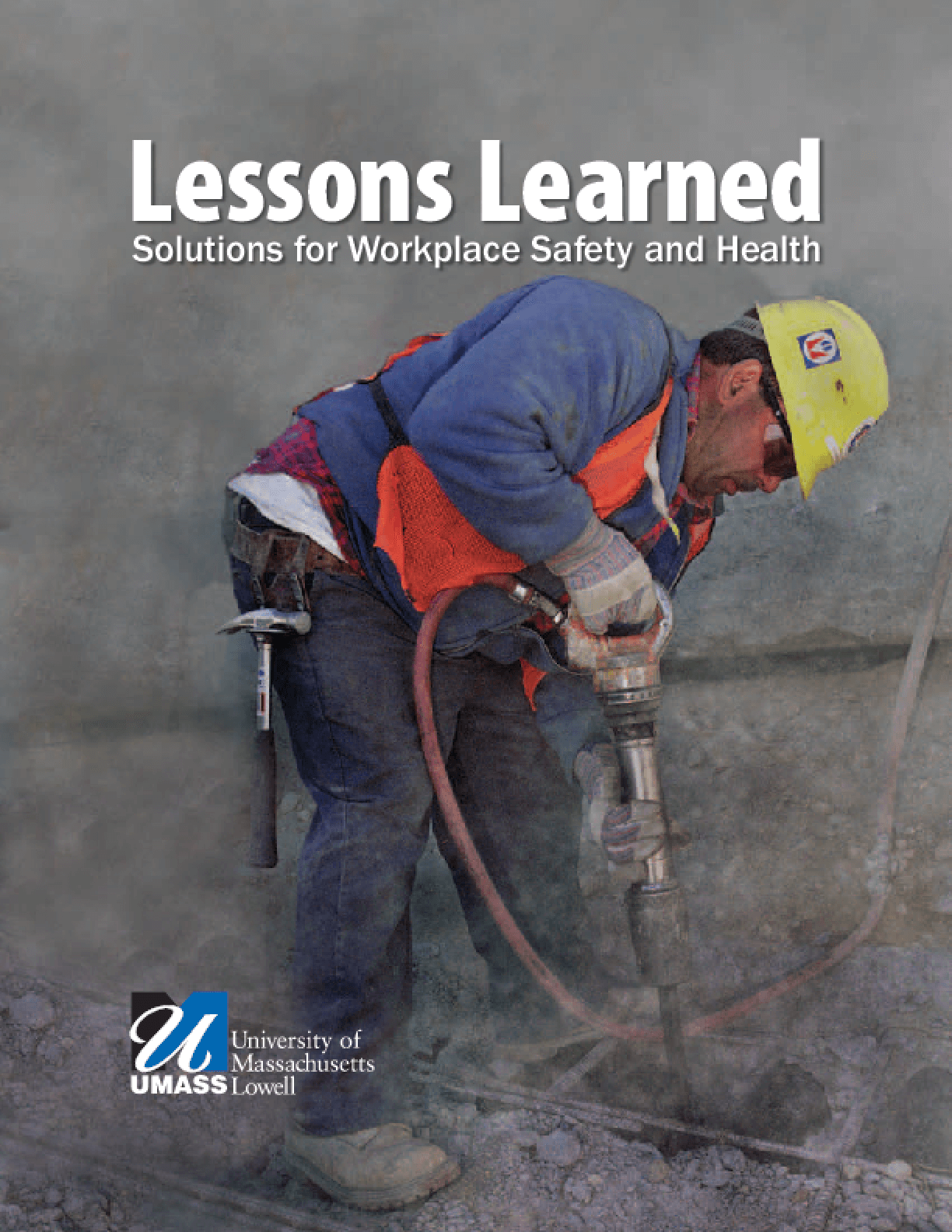 Lessons Learned: Solutions for Workplace Safety and Health