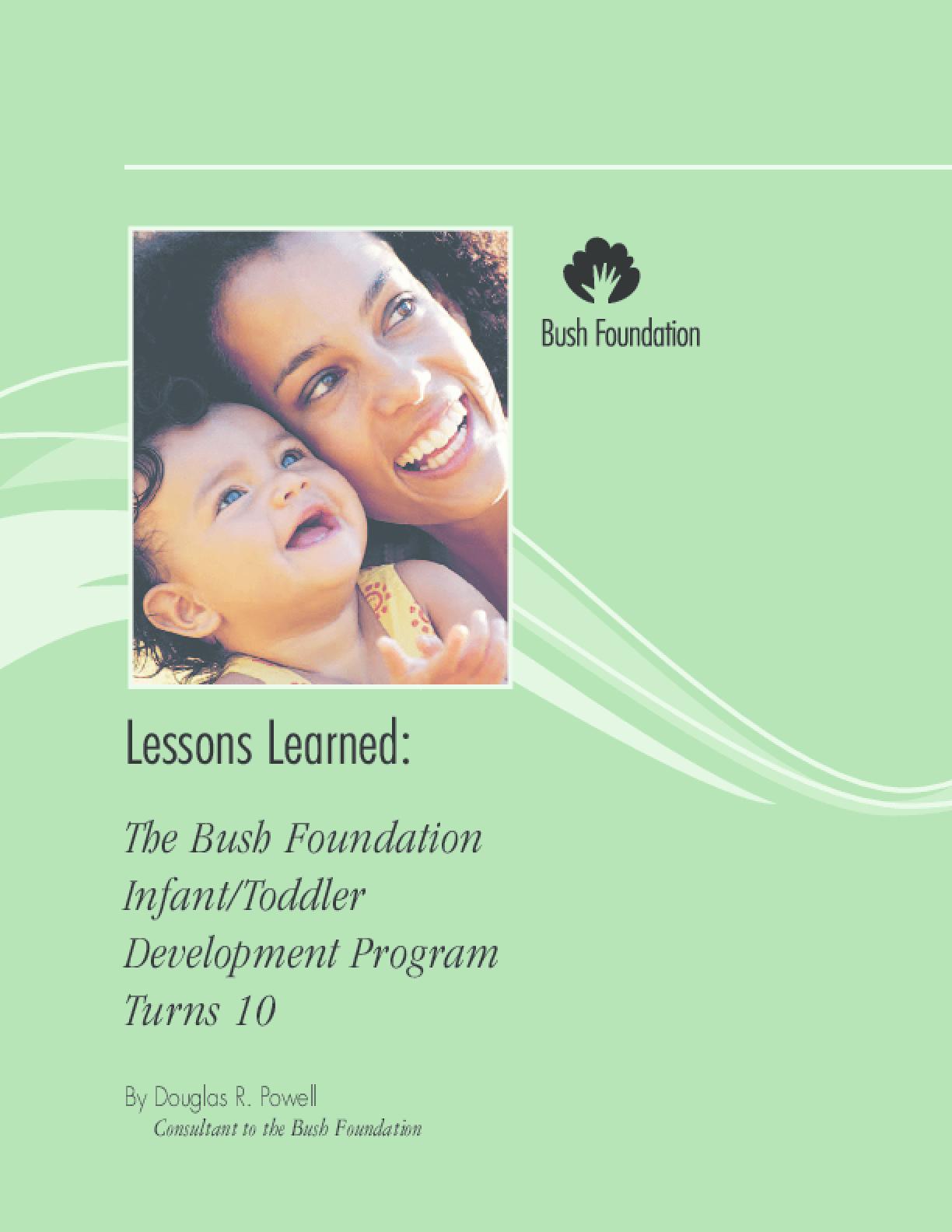 Lessons Learned: The Bush Foundation Infant Toddler Development Program Turns 10