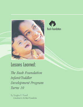 Lessons Learned: The Bush Foundation Infant Toddler Development Program Turns 10