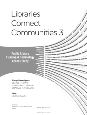 Libraries Connect Communities: Public Library Funding & Technology Access Study 2008-2009