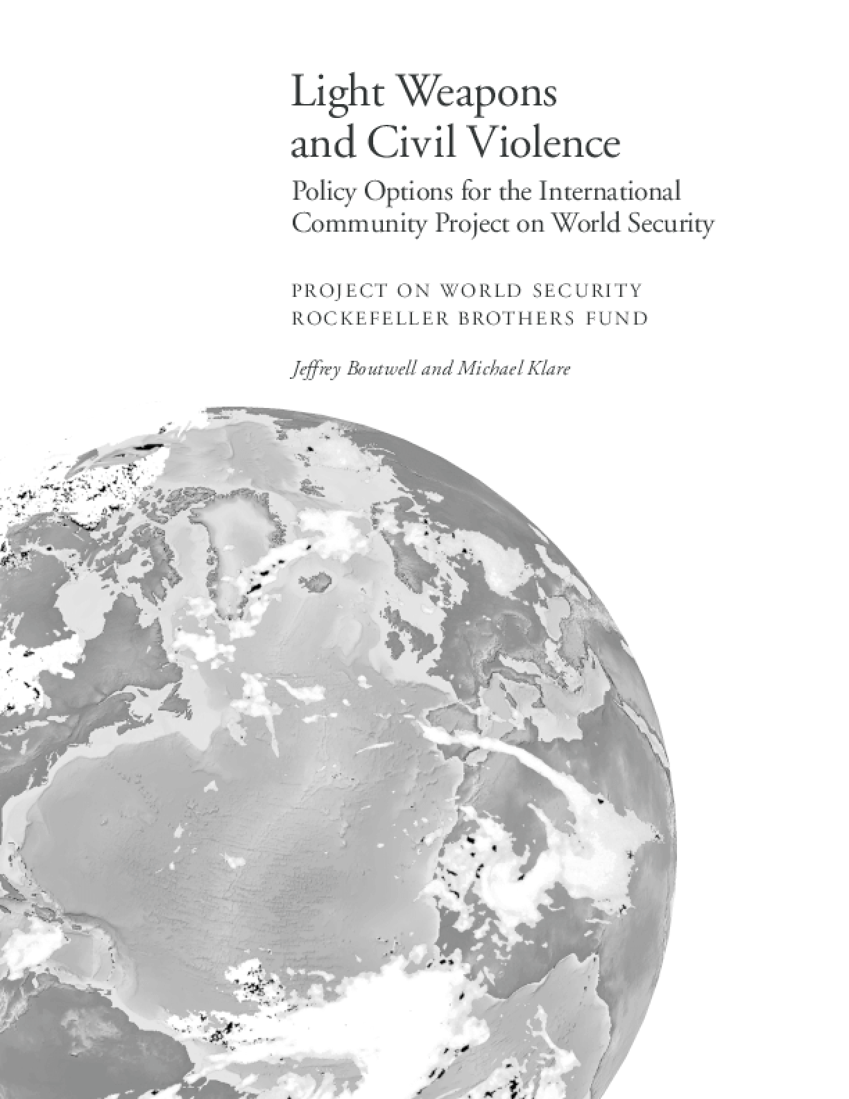 Light Weapons and Civil Violence: Policy Options for the International Community