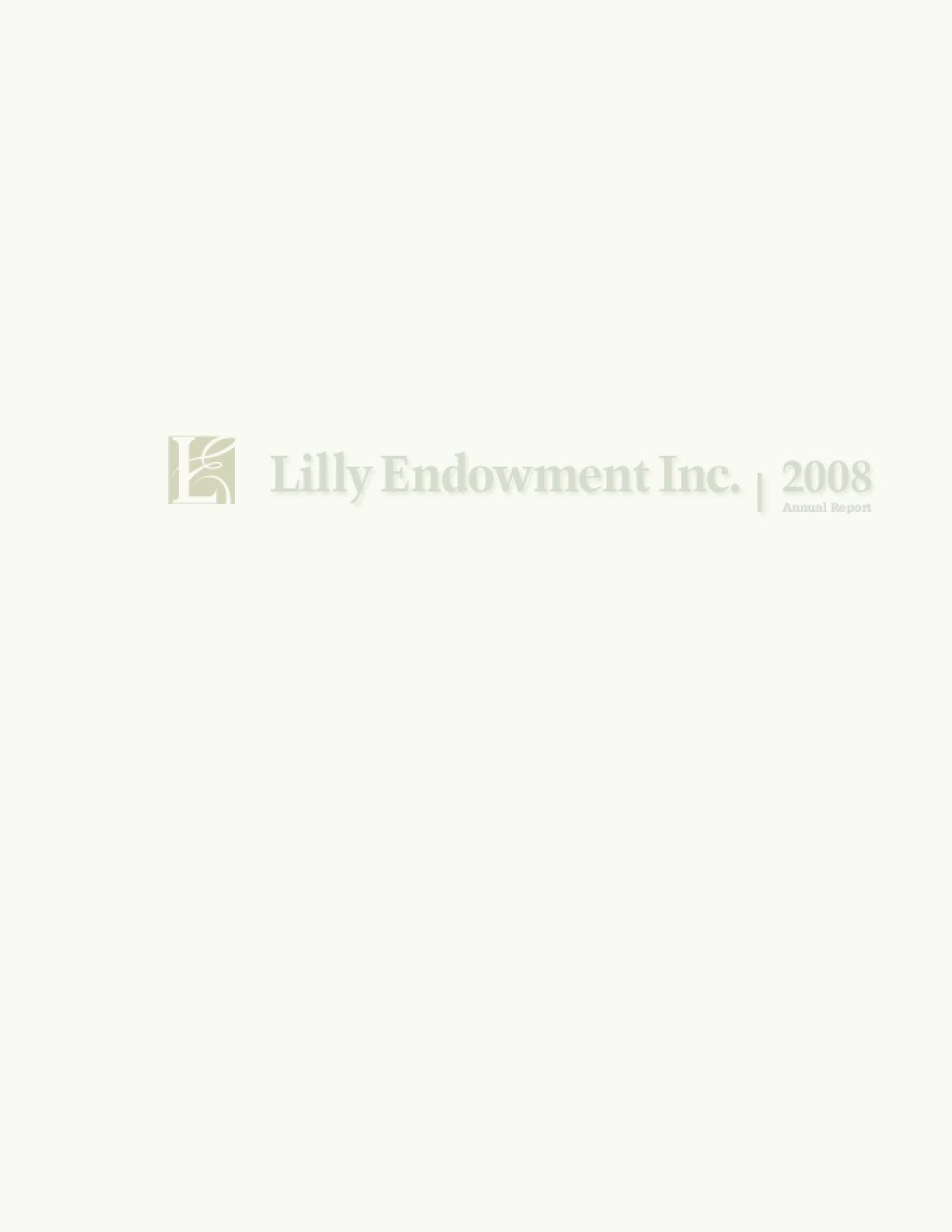 Lilly Endowment, Inc. - 2008 Annual Report
