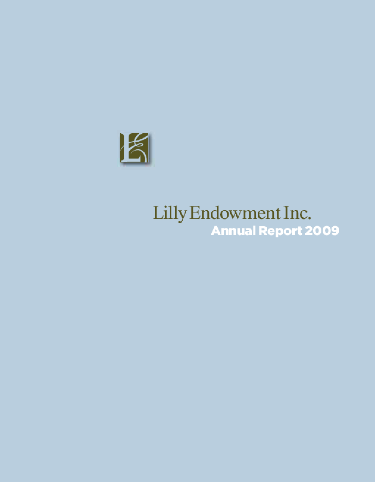 Lilly Endowment, Inc. - 2009 Annual Report