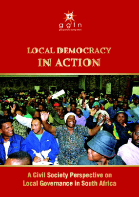 Local Democracy in Action: A Civil Society Perspective on Local Governance in South Africa