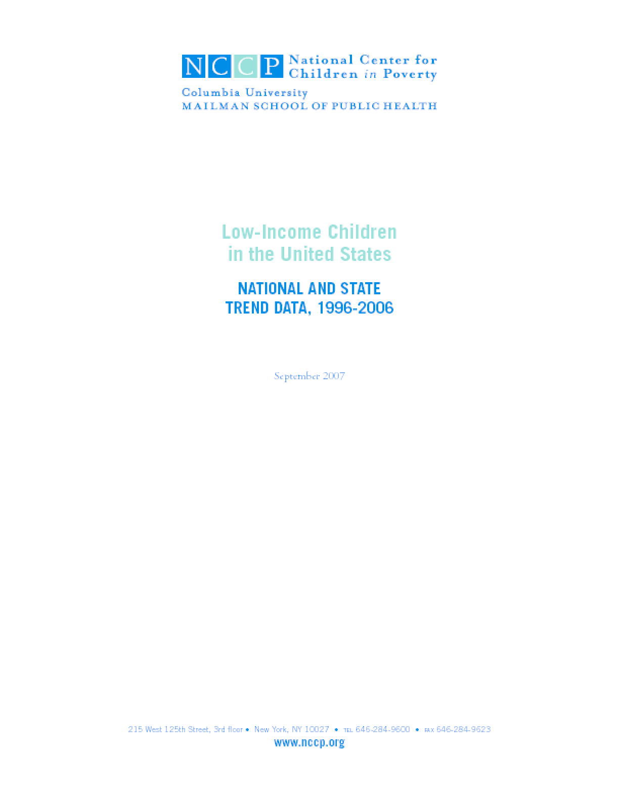 Low-Income Children in the United States: National and State Trend Data, 1996-2006
