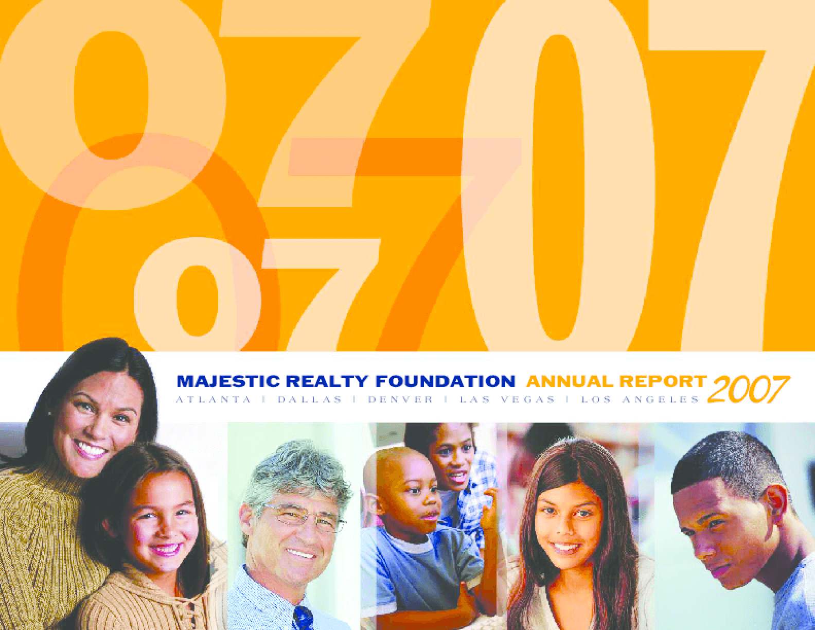 Majestic Realty Foundation - 2007 Annual Report