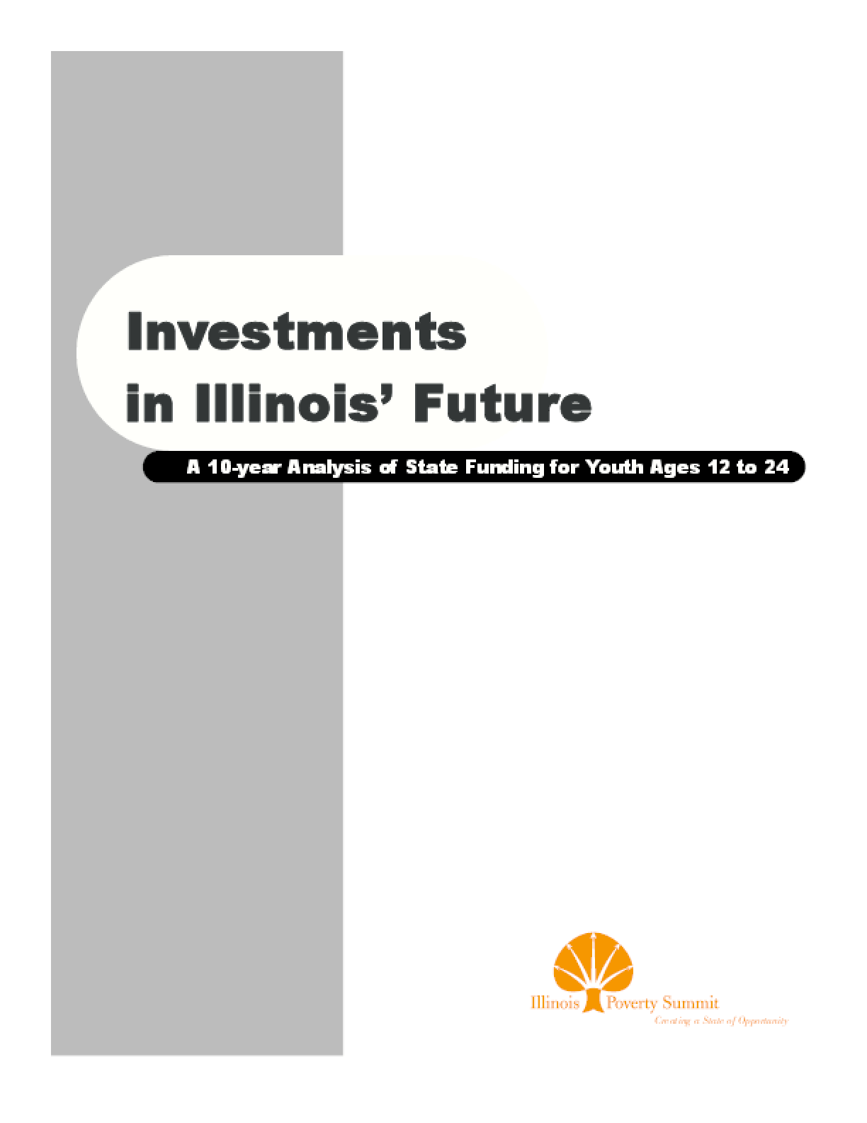 Investments in Illinois' Future: A 10-year Analysis of State Funding for Youth Ages 12 to 24