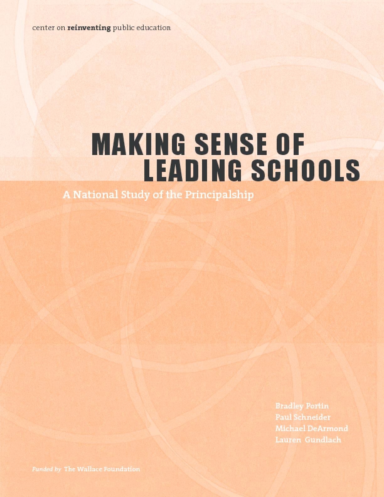 Making Sense of Leading Schools: A Study of the School Principalship