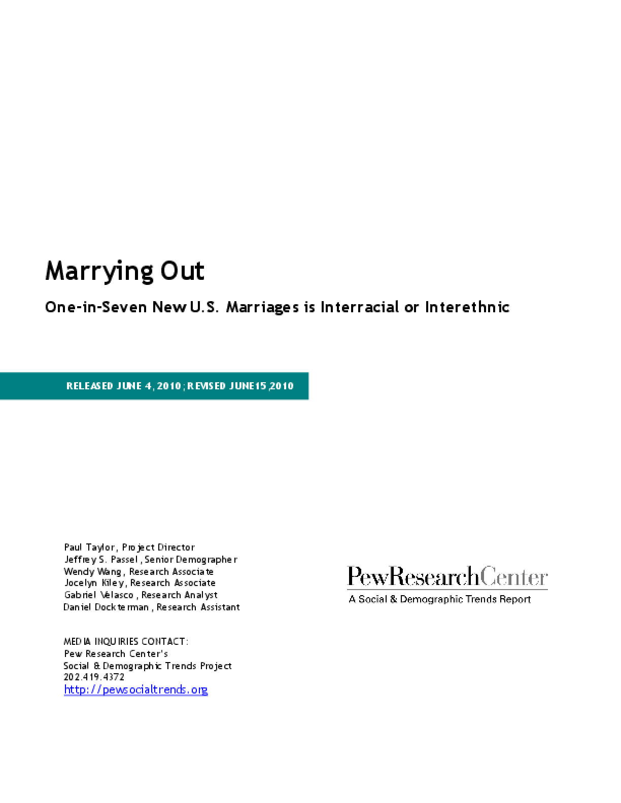 Marrying Out: One-in-Seven New U.S. Marriages Is Interracial or Interethnic