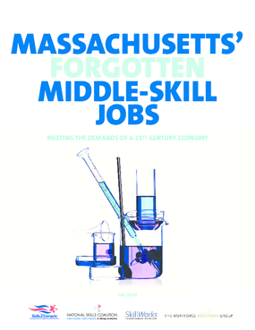 Massachusetts' Forgotten Middle Skills Jobs: Meeting the Demands of a 21st-Century Economy