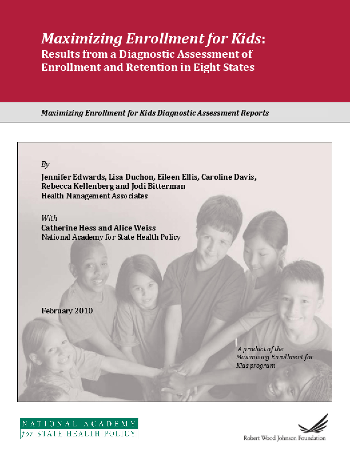 Maximizing Enrollment for Kids: Results From a Diagnostic Assessment of Enrollment and Retention in Eight States