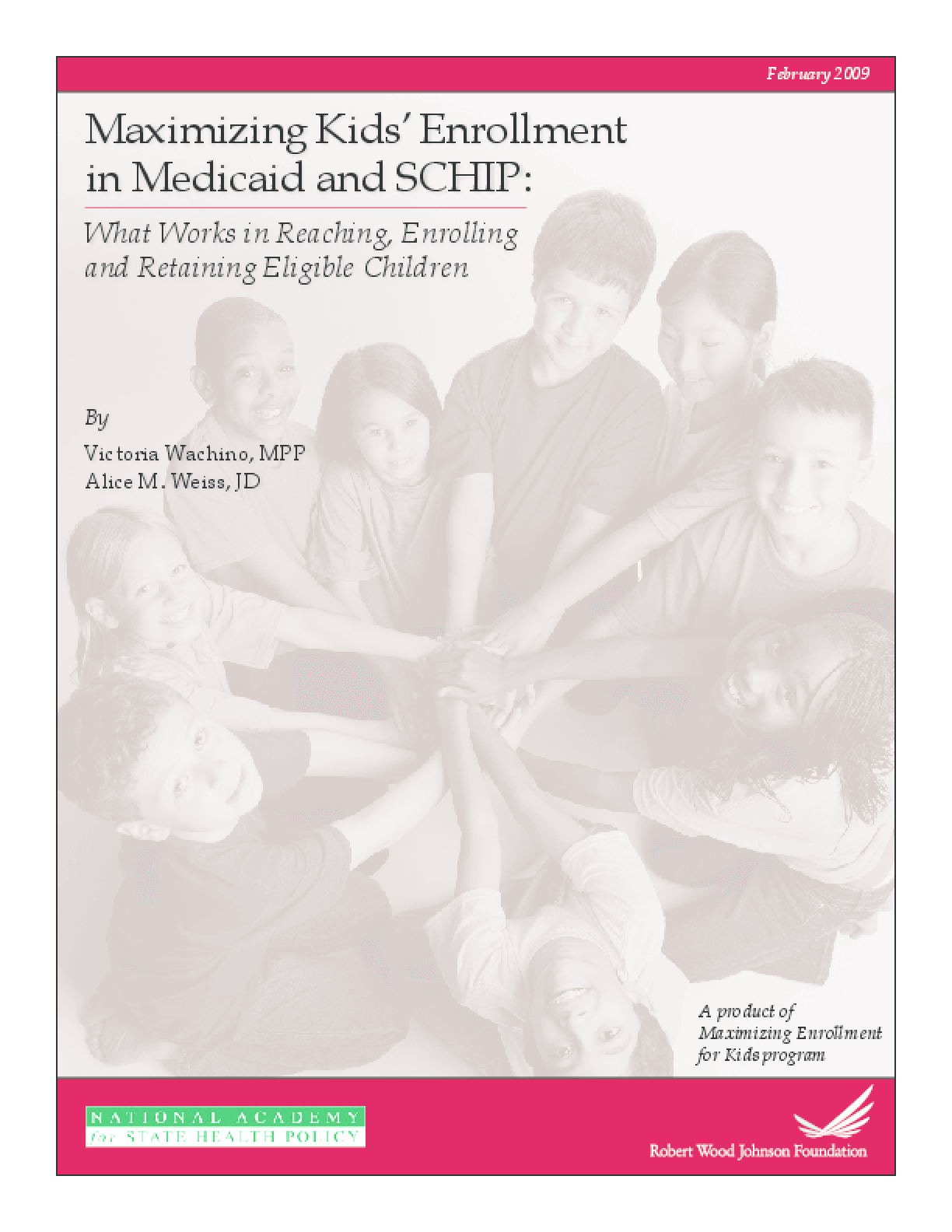 Maximizing Kids' Enrollment in Medicaid and SCHIP