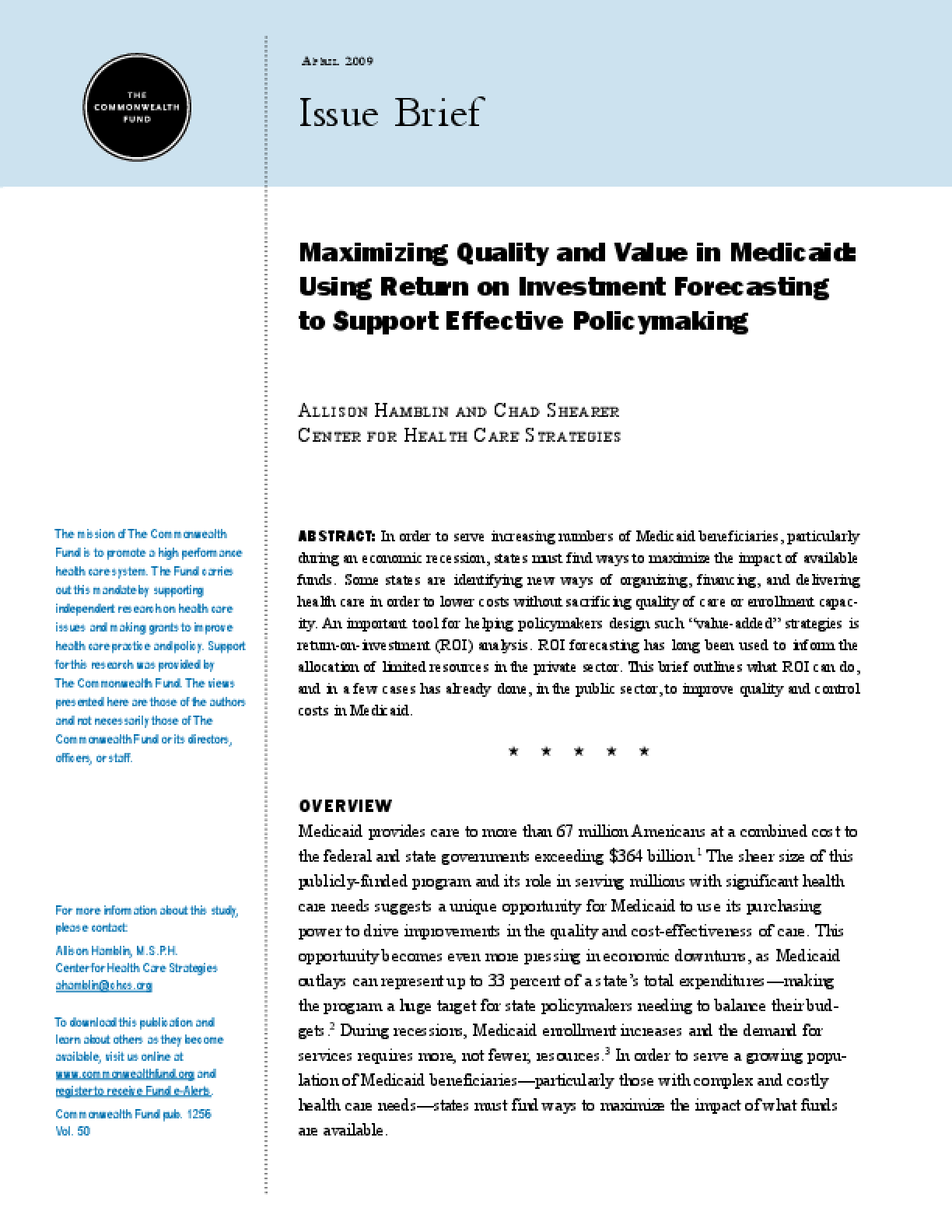 Maximizing Quality and Value in Medicaid: Using Return on Investment Forecasting to Support Effective Policymaking