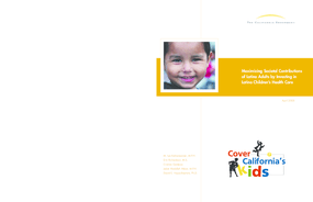 Maximizing Societal Contributions of Latino Adults by Investing in Latino Children's Health Care