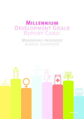 MDG Report Card: Measuring Progress Across Countries