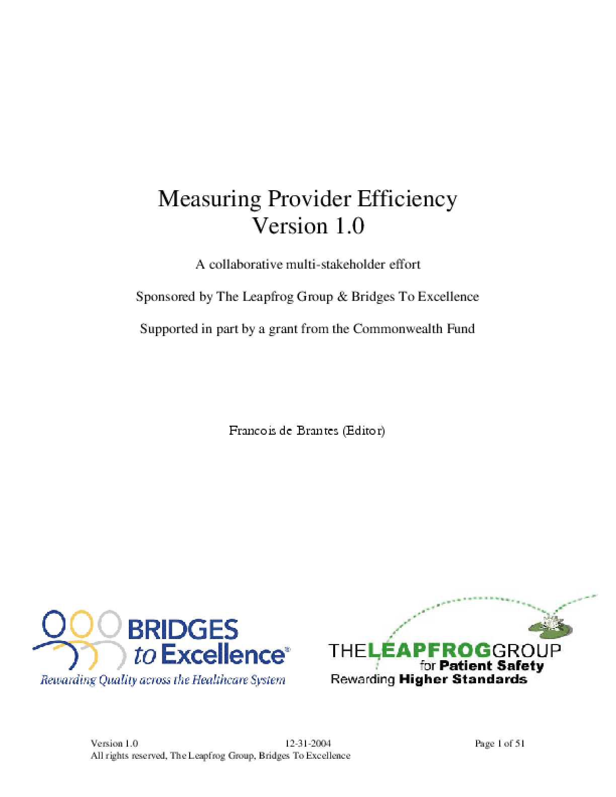 Measuring Provider Efficiency, Version 1.0, A Collaborative Multi-Stakeholder Effort