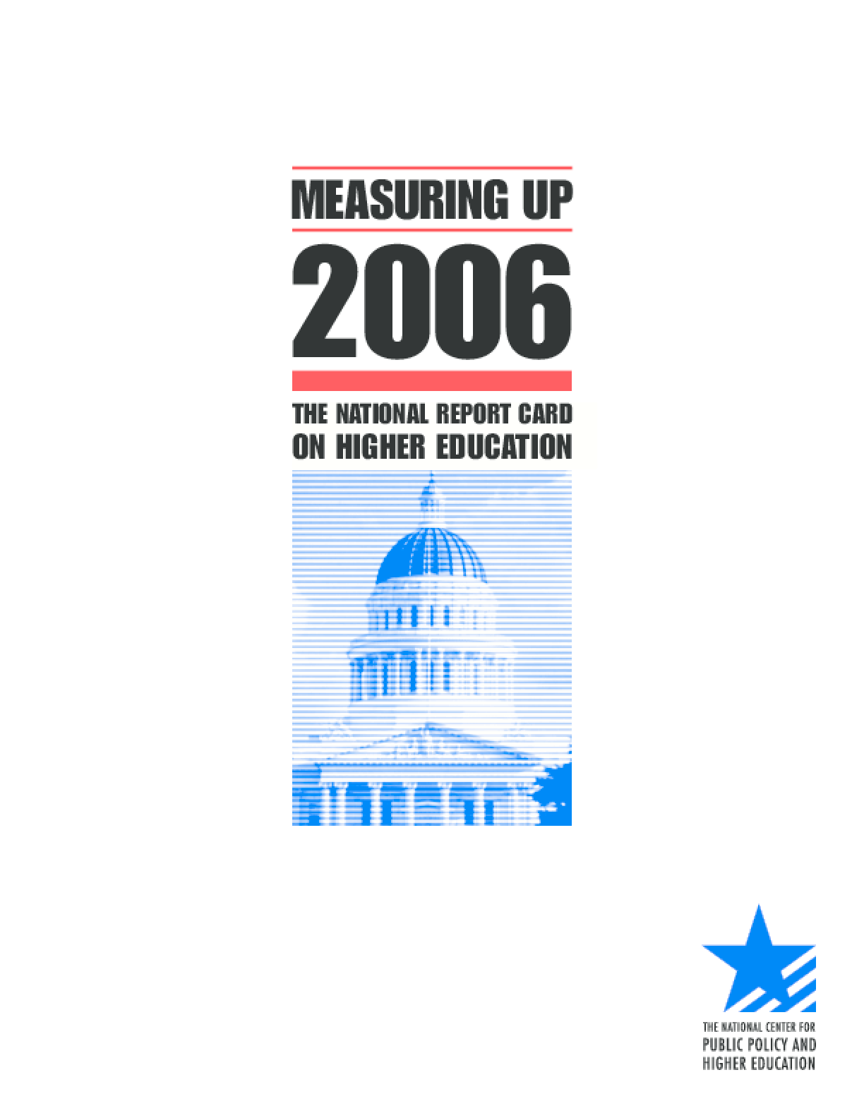 Measuring Up 2006: The National Report Card on Higher Education