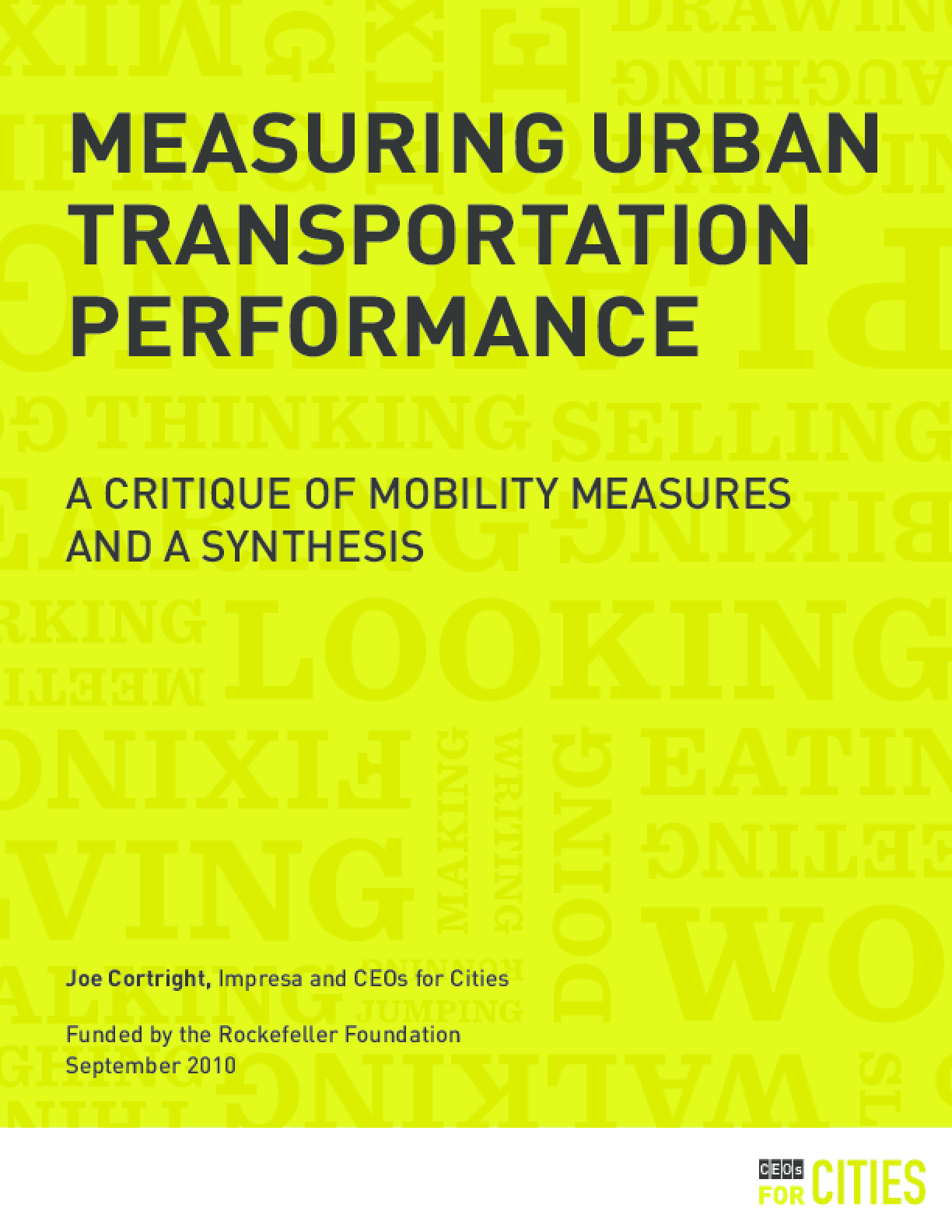 Measuring Urban Transportation Performance: A Critique of Mobility Measures and a Synthesis