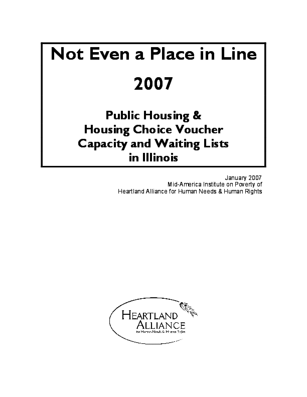 Not Even a Place in Line 2007: Public Housing & Housing Voucher Capacity and Waiting Lists in Illinois