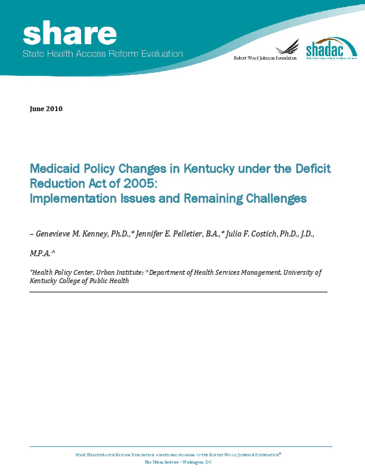 Medicaid Policy Changes in Kentucky Under the Deficit Reduction Act of 2005: Implementation Issues and Remaining Challenges