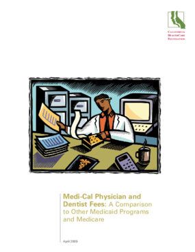 Medi-Cal Physician and Dentist Fees: A Comparison to Other Medicaid Programs and Medicare