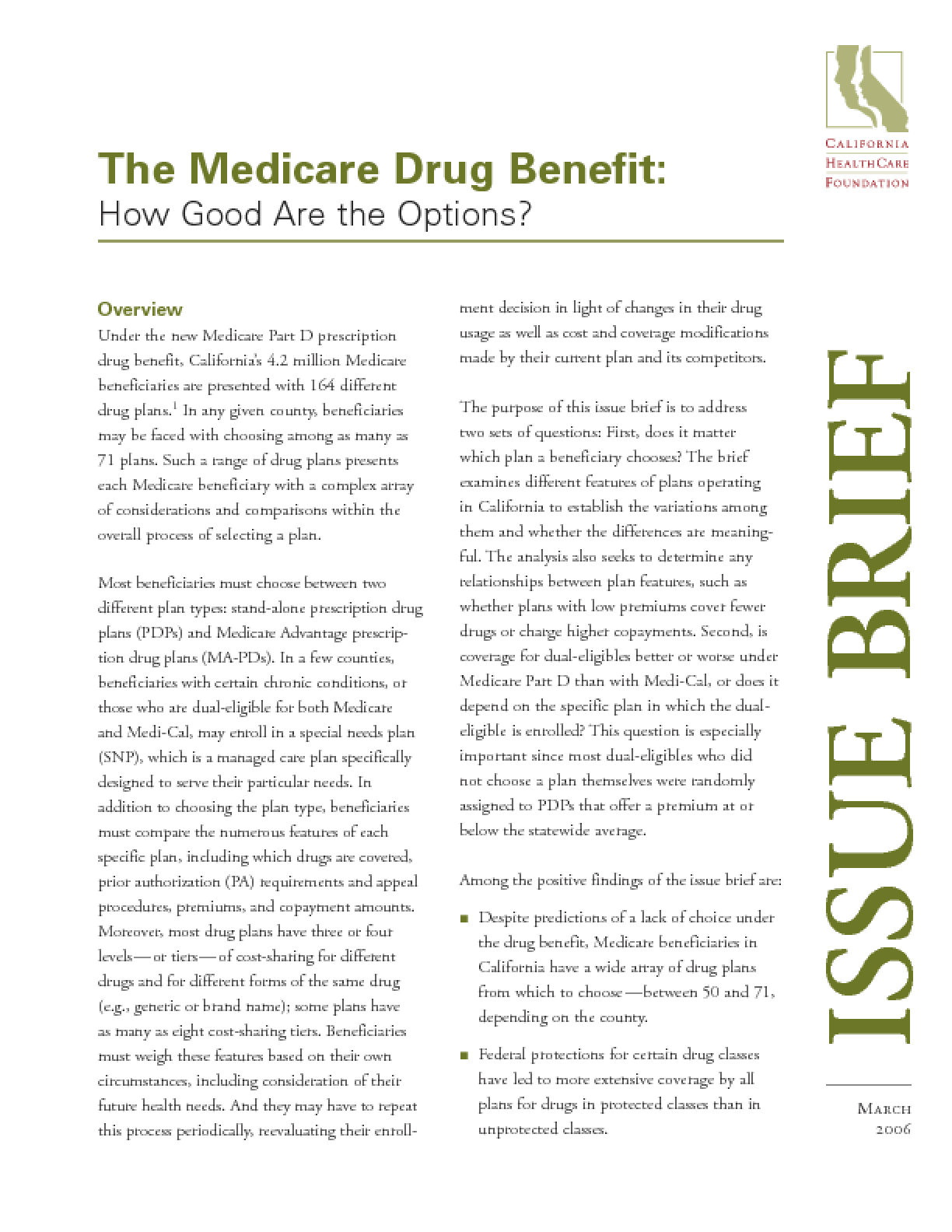 The Medicare Drug Benefit: How Good Are the Options?