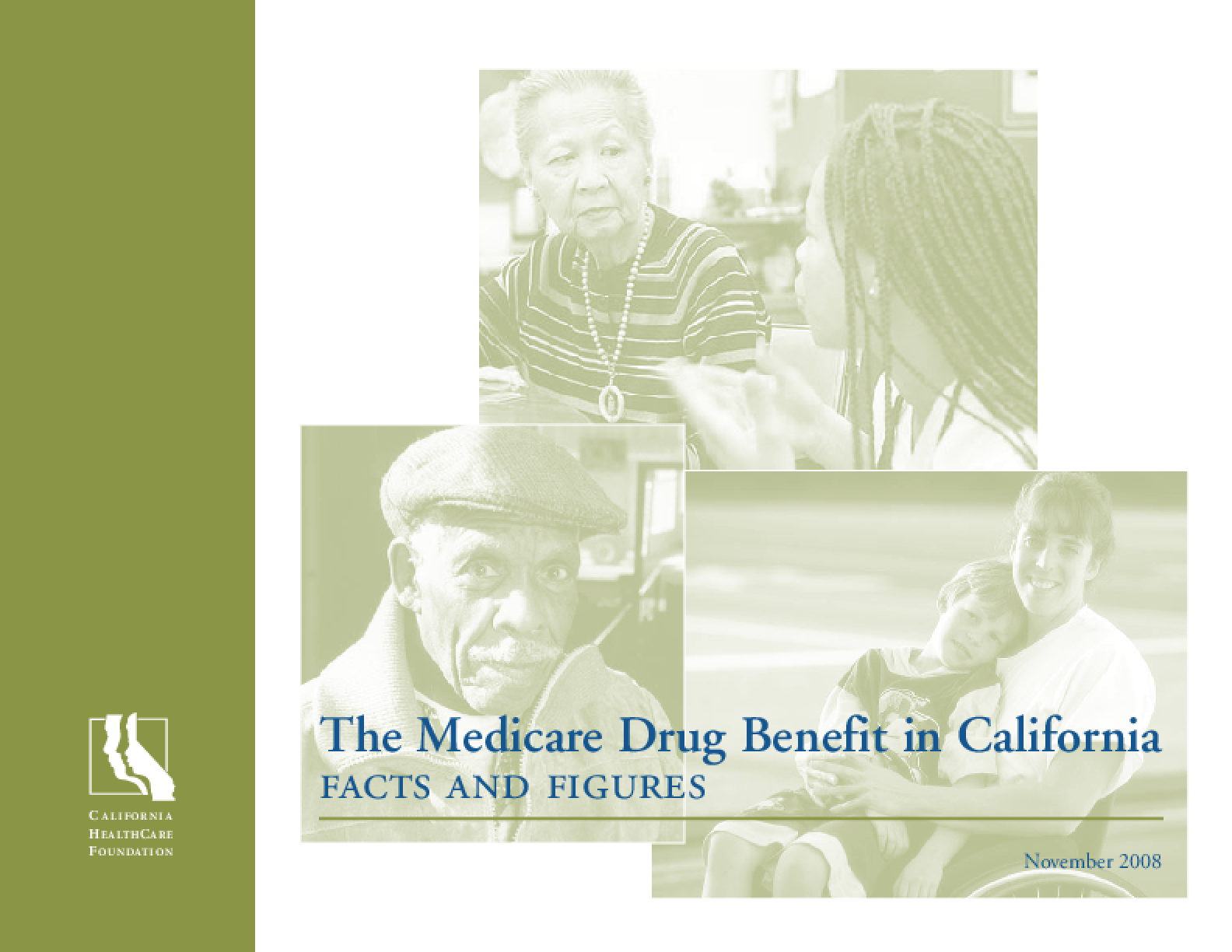 The Medicare Drug Benefit in California: Facts and Figures