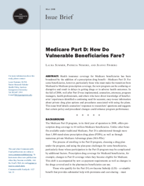 Medicare Part D: How Do Vulnerable Beneficiaries Fare?
