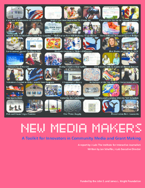 Meet the New Media Makers: A Toolkit for Innovators in Community Media and Grant Making