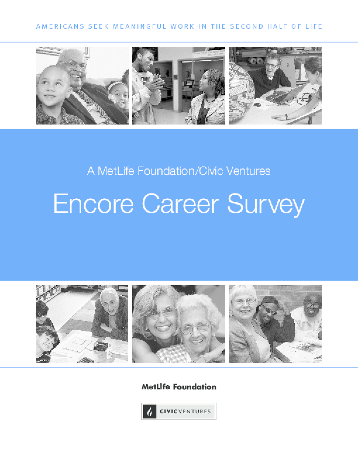 MetLife Foundation/Civic Ventures Encore Career Survey
