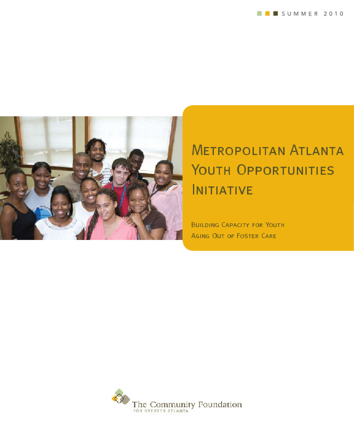 Metropolitan Atlanta Youth Opportunities Initiative: Building Capacity for Youth Aging Out of Foster Care