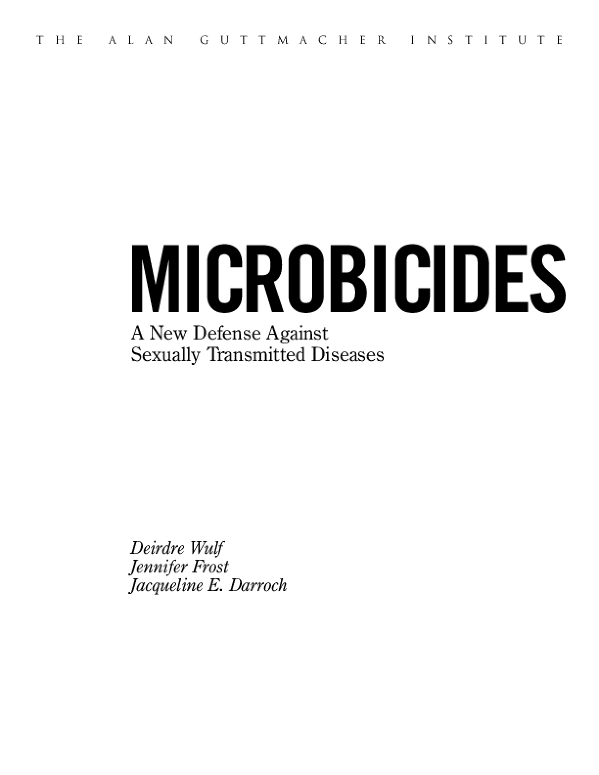Microbicides: A New Defense Against Sexually Transmited Diseases
