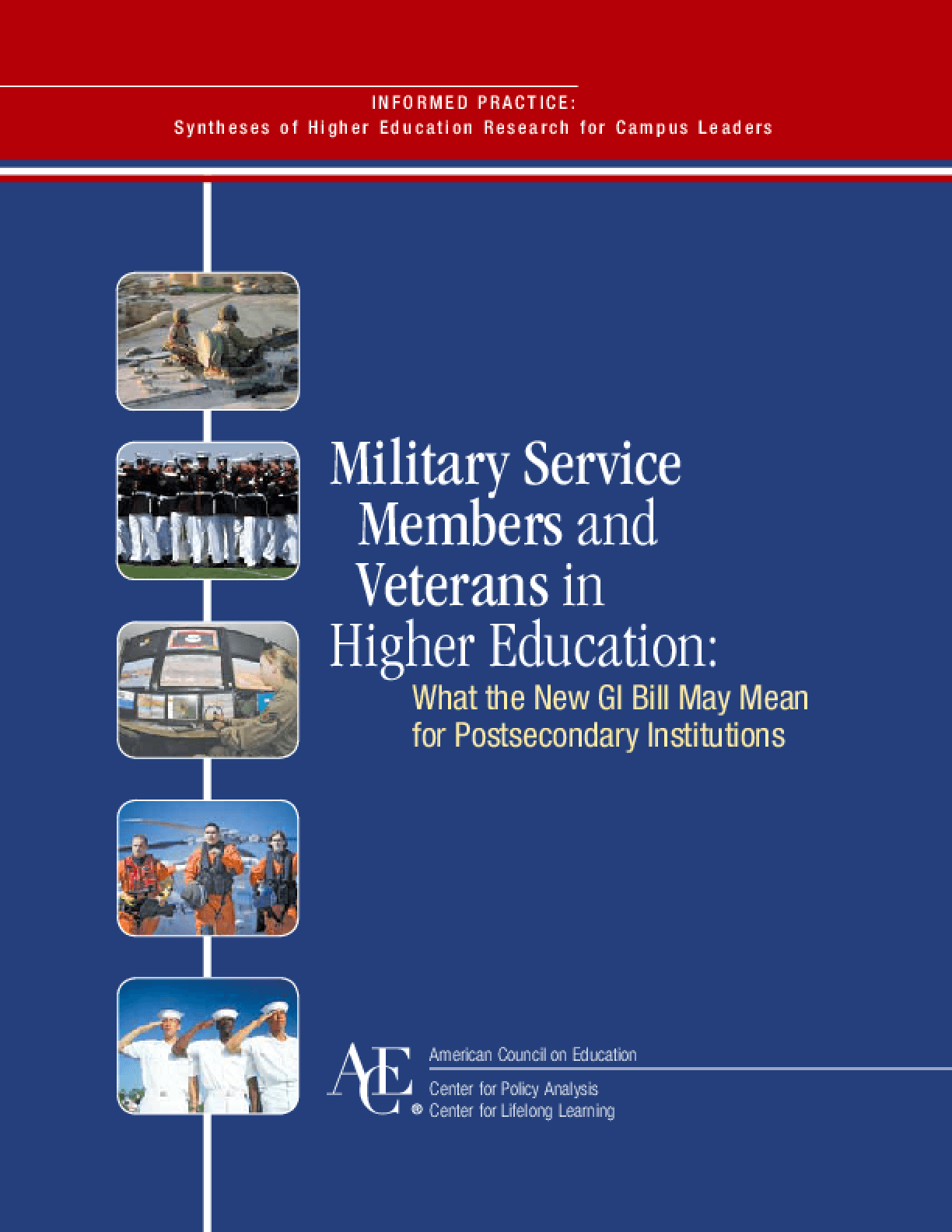 Military Service Members and Veterans in Higher Education: What the New GI Bill May Mean for Postsecondary Institutions