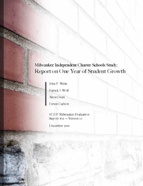 Milwaukee Independent Charter Schools Study: Report on One Year of Student Growth