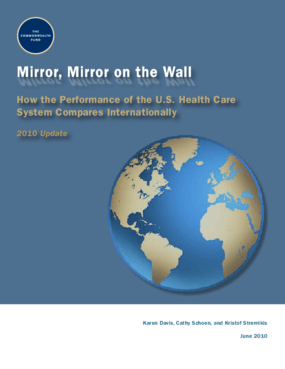 Mirror, Mirror on the Wall: How the Performance of the U.S. Health Care System Compares Internationally, 2010 Update