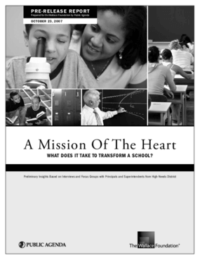A Mission of the Heart: What Does It Take to Transform a School? 2007