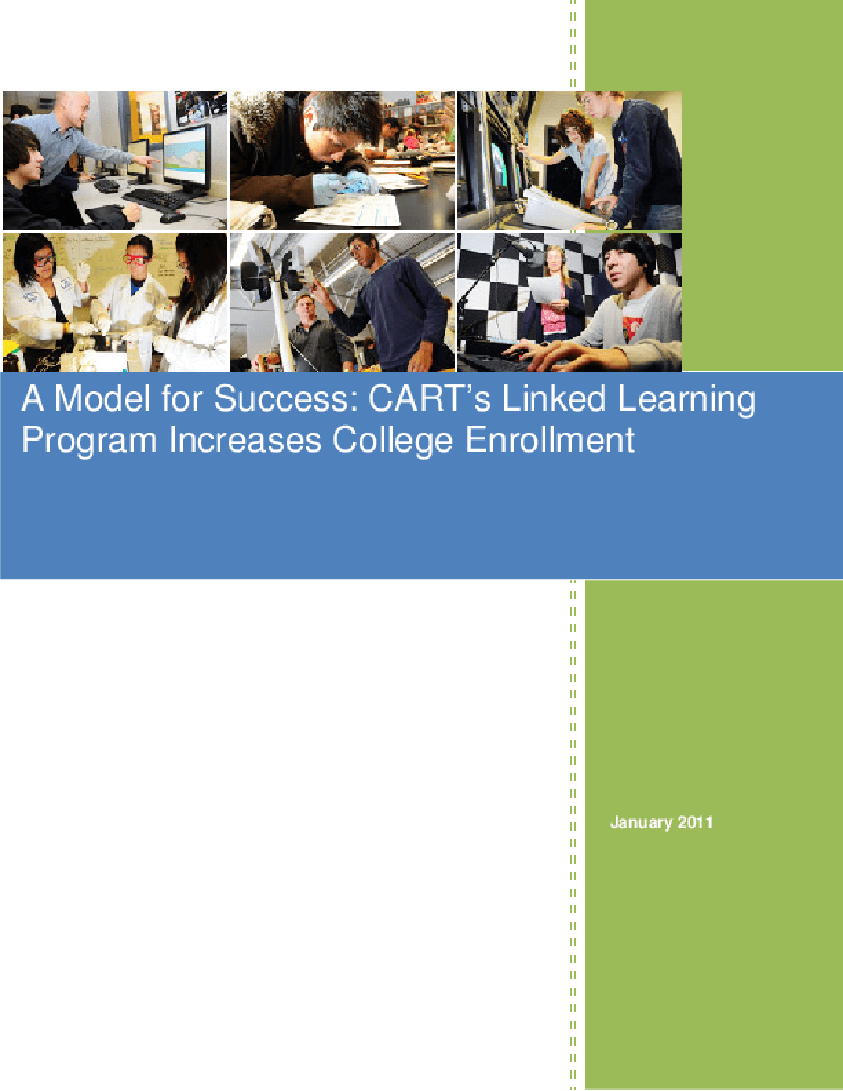 Model for Success: CART's Linked Learning Program Increases College Enrollment, A